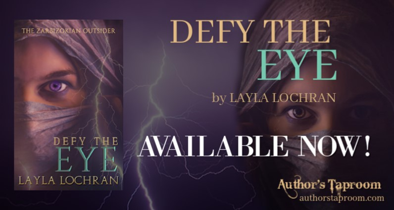 Spotlight:  Defy the Eye by Layla Lochran